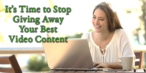 Tired of Giving Away Your Best Content for Free?