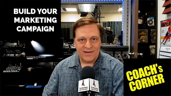 eCoach 53: It's Time to Build Your Next Marketing Campaign