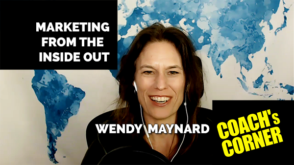 eCoach 71: Marketing From the Inside Out